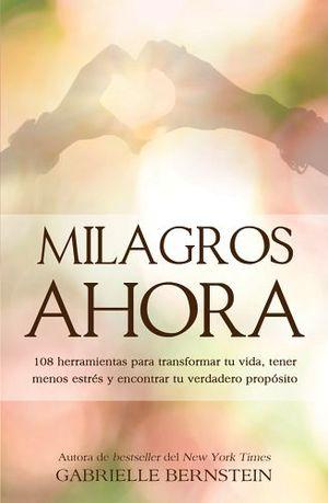 MILAGROS AHORA