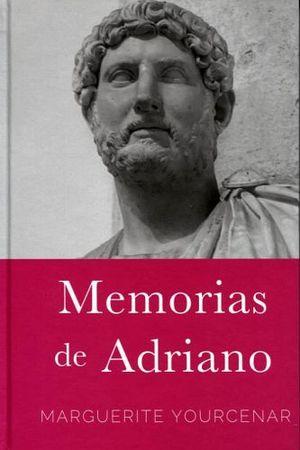 MEMORIAS DE ADRIANO (EMPASTADO)