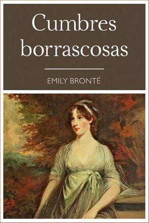 CUMBRES BORRASCOSAS (COL.NARRATIVA 48)