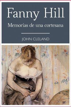 FANNY HILL -MEMORIAS DE UNA CORTESANA-