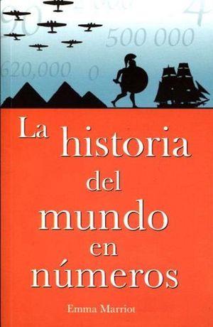 HISTORIA DEL MUNDO EN NUMEROS, LA
