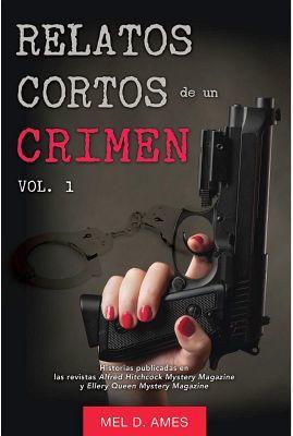 RELATOS CORTOS DE UN CRIMEN VOL.1