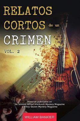 RELATOS CORTOS DE UN CRIMEN (VOL.2)