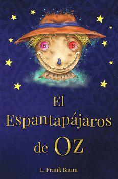 ESPANTAPAJAROS DE OZ, EL