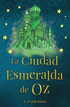 CIUDAD ESMERALDA DE OZ, LA