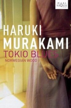 TOKIO BLUES (MAXI TUSQUETS)