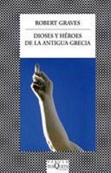 DIOSES Y HEROES DE LA ANTIGUA GRECIA     (COL.FABULA)