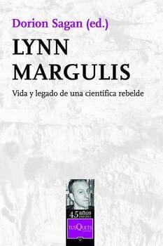 LYNN MARGULIS -VIDA Y LEGADO DE UNA CIENTIFICA REBELDE- METATEMAS
