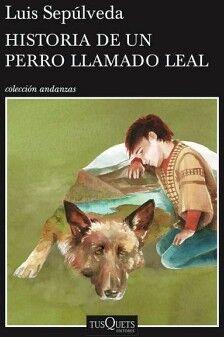 HISTORIA DE UN PERRO LLAMADO LEAL        (COL.ANDANZAS)