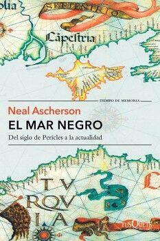 MAR NEGRO -DEL SIGLO DE PERICLES A LA ACTUALIDAD- (TIEMPO DE MEMO