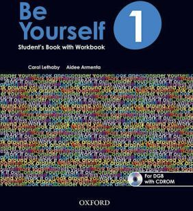 BE YOURSELF 1 STUDENT'S WITH WORKBOOK BACH. (DGB) C/CD-ROM