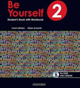 BE YOURSELF 2 STUDENT'S WITH WORKBOOK BACH. (DGB) C/CD-ROM