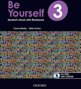 BE YOURSELF 3 STUDENT'S WITH WORKBOOK BACH. (DGB) C/CD-ROM