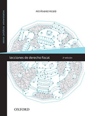LECCIONES DE DERECHO FISCAL 2ED.