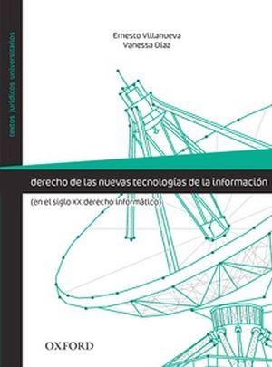 DERECHO DE LAS NUEVAS TECNOLOGIAS                           (TIC)