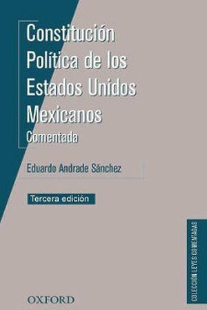CONSTITUCION POLITICA DE LOS E.U.M. COMENTADA 3ED.