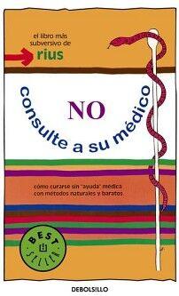NO CONSULTE A SU MEDICO              (DEBOLSILLO)