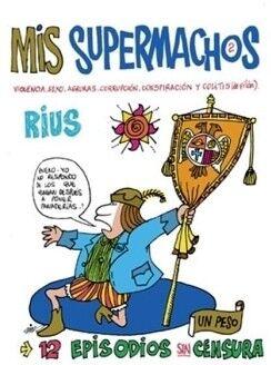 MIS SUPERMACHOS 2 -12 EPISODIOS SIN CENSURA-