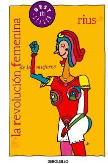 REVOLUCION FEMENINA DE LAS MUJERES, LA (DEBOLSILLO)