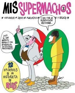 MIS SUPERMACHOS 3 -12 EPISODIOS DE LA HISTORIETA DE RIUS-