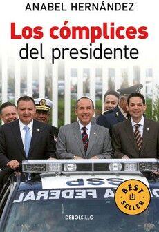 COMPLICES DEL PRESIDENTE, LOS        (DEBOLSILLO)