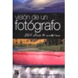 VISION DE UN FOTOGRAFO (264 DIAS X AMERICA) -GF-