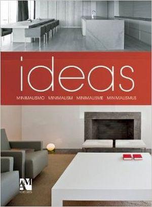 IDEAS: MINIMALISM/MINIMALISMO/MINIMALISME/MINIMALISMUS