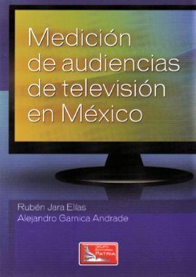 MEDICION DE AUDIENCIAS DE TELEVISION EN MEXICO