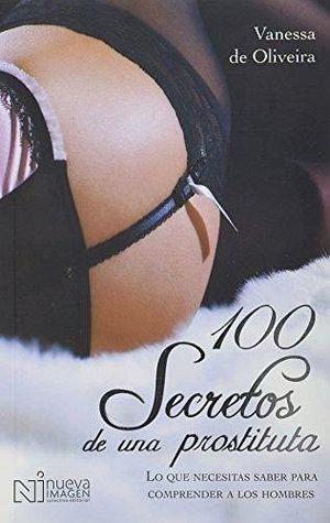 100 SECRETOS DE UNA PROSTITUTA