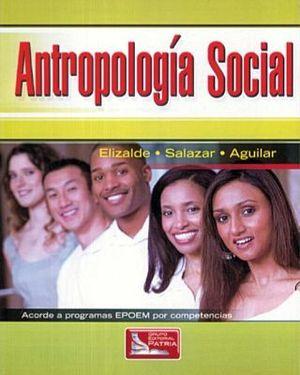 ANTROPOLOGIA SOCIAL   (BACH./EPOEM)