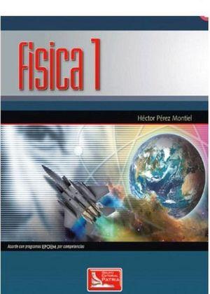 FISICA 1  (POR COMPETENCIAS) -EPOEM-