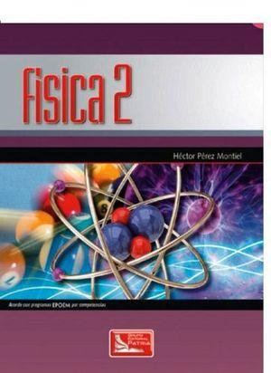 FISICA 2  (POR COMPETENCIAS) -EPOEM-