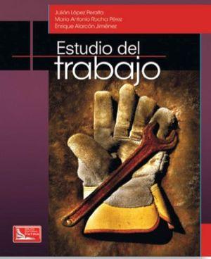 ESTUDIO DEL TRABAJO -UNA NUEVA VISION- C/CD