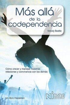 MAS ALLA DE LA CODEPENDENCIA