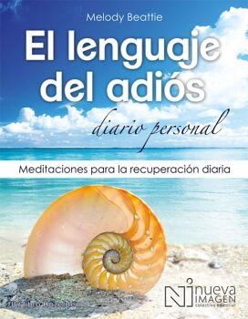 EL LENGUAJE DEL ADIÓS. DIARIO PERSONAL