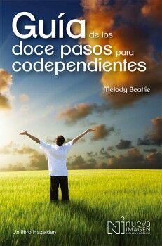 GUIA DE LOS DOCE PASOS PARA CODEPENDIENTES