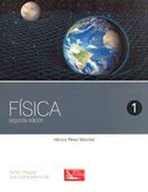 FISICA 1 2ED. (DGB/S.INTEGRAL COMPETENCIAS)