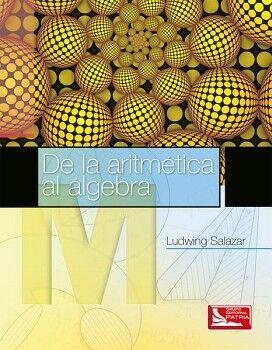 DE LA ARITMETICA AL ALGEBRA (IPN)