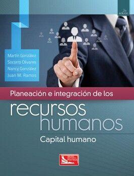 PLANEACION E INTEGRACION DE LOS RECURSOS HUMANOS