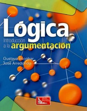 LOGICA -INTRODUCCION A LA ARGUMENTACION- (DGETI)