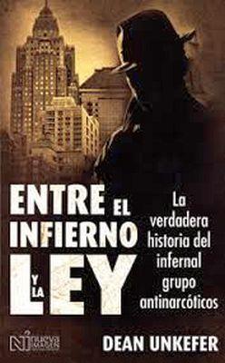 ENTRE EL INFIERNO Y LA LEY