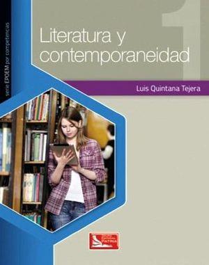 LITERATURA Y CONTEMPORANEIDAD 1 (EPOEM POR COMPETENCIAS)