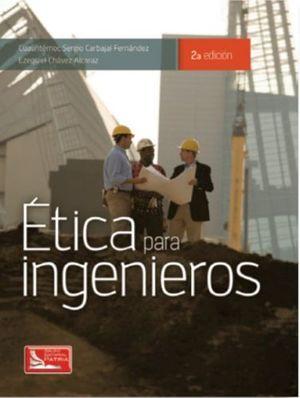 ETICA PARA INGENIEROS 2ED.