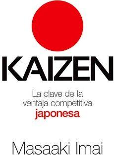 KAIZEN -LA CLAVE DE LA VENTAJA COMPETITIVA JAPONESA-