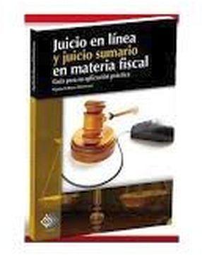 JUICIO EN LINEA Y JUICIO SUMARIO EN MATERIA FISCAL