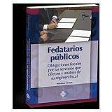 FEDATARIOS PUBLICOS -OBLIGACIONES FISCALES POR LOS SERVICIOS-