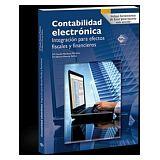 CONTABILIDAD ELECTRONICA -INTEGRACION P/EFECTOS FISCALES Y FINANC