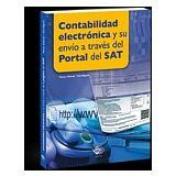 CONTABILIDAD ELECTRONICA Y SU ENVIO A TRAVES DEL PORTAL DEL SAT