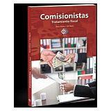 COMISIONISTAS -TRATAMIENTO FISCAL- 5ED.