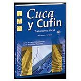 CUCA Y CUFIN -TRATAMIENTO FISCAL- 3ED.